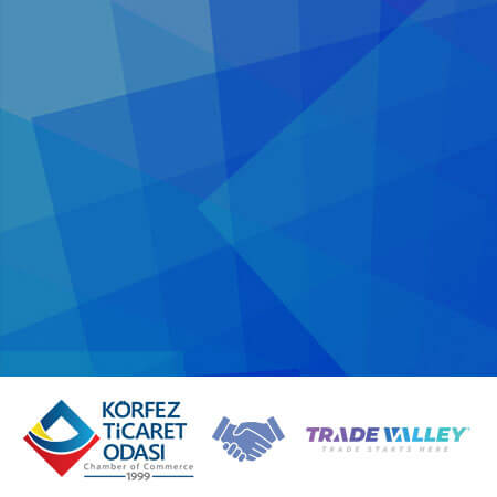An Important Cooperation Between Korfez Chamber of Commerce and TradeValley