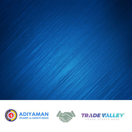 Cooperation of Adıyaman Chamber of Commerce and Industry & TradeValley